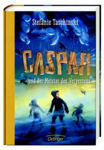 caspar-und-der-meister-des-vergessens-stefanie-taschinski-kinderbuch