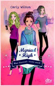 Myriad High Band 1 - Was Hannah nicht weiß von Carly Wilson