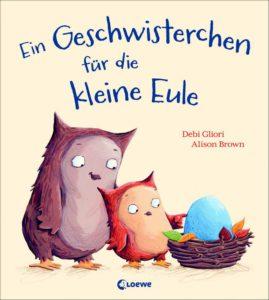 Ein Geschwisterchen für die kleine Eule ist ein Bilderbuch für Geschwister ab 3 Jahren