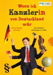 Wenn ich Kanzlerin von Deutschland wär - ein Kinderbuch über Politik, Politik im Unterricht