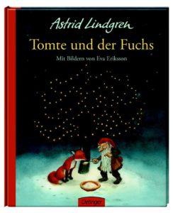 Astrid Lindgren: Tomte und der Fuchs neu illustriert von Eva Eriksson