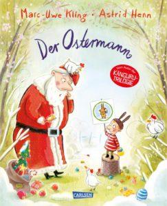 Der Ostermann - lustges Weihnachtsbuch von Marc-Uwe Kling und Astrid Henn